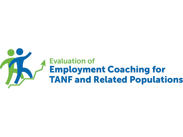 Evaluation of Employment Coaching for TANF and Related Populations
