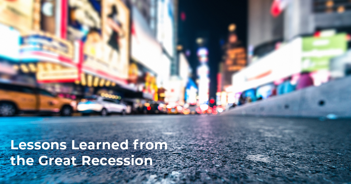 Lessons Learned from the Great Recession
