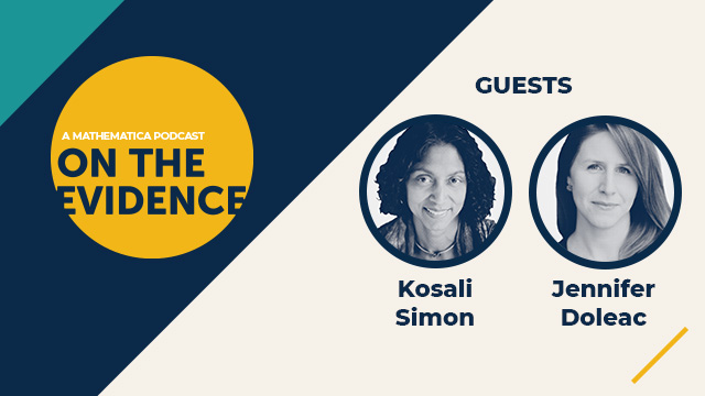 On the Evidence Podcast Guests Kosali Simon and Jennifer Doleac