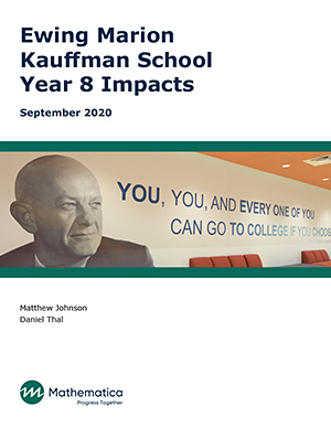 Ewing Marion Kauffman School: Year 8 Impacts. September 2020. Matthew Johnson, Daniel Thal.